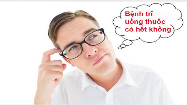 Benh Tri Uong Thuoc Co Het Khong