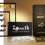 Rocket 1H Là Gì, Có Bán Lẻ Không, Mua Ở Đâu, Có Hiệu Quả Không