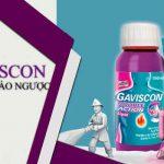 Thuốc Gaviscon 10ml [2019] Chi Tiết Gía Công Dụng Cách Dùng….