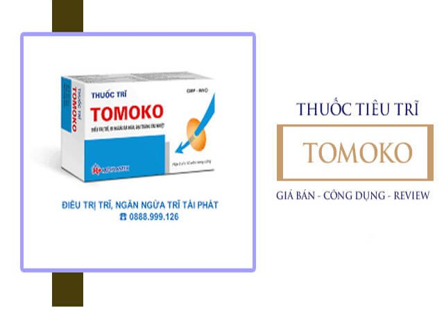 Thuốc Trĩ Tomoko 2020: Công Dụng Cách Dùng Ưu Nhược Điểm A-Z