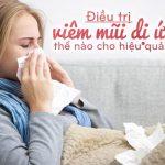 Mẹo chữa viêm mũi dị ứng bằng bài thuốc dân gian dễ làm