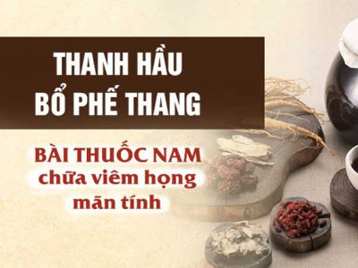 """Trung tâm Đông y Việt Nam chữa viêm họng mãn tính bằng bài thuốc nam đặc trị """"đã dùng là khỏi"""""""