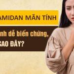 Viêm Amidan Mãn Tính Là Gì? Cách Chữa CỰC HAY 2020 [CHI TIẾT A-Z]