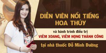 """Bài thuốc Nam Đỗ Minh Đường – """"Giải pháp vàng"""" giúp nữ diễn viên Hoa Thúy """"thoát khỏi"""" viêm xoang, viêm họng"""